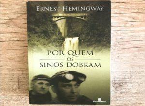 Por Quem Os Sinos Dobram, Ernst Hemingway